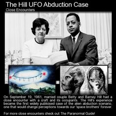 The Hill Abduction Case. One of the earliest reported cases of UFO abduction. A creepy story and one of my favorites. what do you think? http://www.theparanormalguide.com/blog/the-hill-ufo-abduction-case