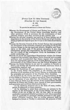truman doctrine speech famous  1947 the truman doctrine takes effect providing u s aid to and turkey in