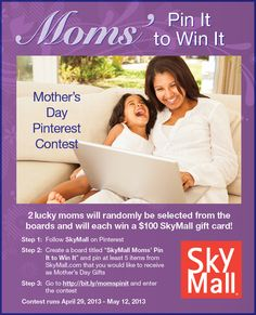 Attention all SkyMall moms. Here's a contest just for you! The SkyMall Moms' Pin To Win Mother's Day Contest. Enter for your chance to win $100 gift card.  #contest #mothersday