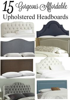 Transform your bedroom with one of these gorgeous affordable upholstered headboards.  They are all UNDER $300!