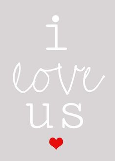 Lovely Little Snippets: i love us {Free Printable} This.