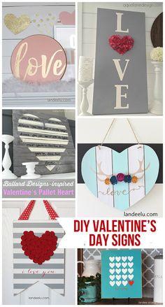 DIY Valentine's Day Signs   landeelu.com So many fun DIY signs to make for Valentine's Day!