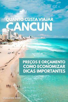 Quanto Custa Viajar para Cancun: Preços e Como Economizar. Confira os principais gastos, que moeda Travel The World Quotes, Travel Around The World, Cancun Mexico, Italy Vacation, Vacation Trips, Tulum, México City, Hawaii Beach, Oahu Hawaii