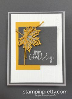 A Modern Spin on an Autumn Birthday Card (Mary Fish, Stampin' Pretty The Art of Simple & Pretty Cards) Simple Birthday Cards, Masculine Birthday Cards, Handmade Birthday Cards, Happy Birthday Cards, Masculine Cards, Fall Cards, Holiday Cards, Mary Fish, Leaf Cards