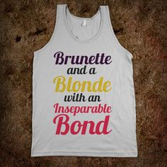 Brunette and Blonde