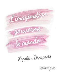 Imagination rules the world-Napoléon Bonaparte