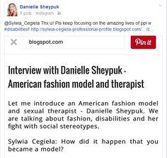 Zaglądam przed chwilą na szanownego Facebooka, a tu taka niespodzianka. #Danielle #Sheypuk - modelka i terapeutka, z którą już jakiś czas temu miałam okazję porozmawiać, udostępniła wywiad, który z nią przeprowadziłam na Instagramie i profilu FB. Bardzo dziękuję za ten miły gest