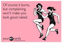 #fitspiration learn to love the burn!