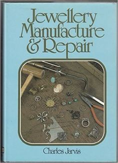Jewelry Manufacture & Repair https://www.amazon.com/dp/0517305879?m=A1WRMR2UE5PIS8&ref_=v_sp_detail_page