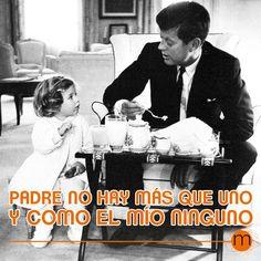 Padre no hay más de uno #DíadelPadre