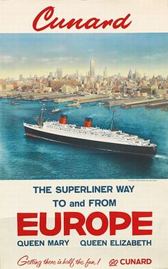 Cunard - The superliner way to and from Europe -