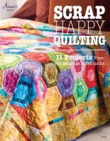 Scrap Happy Quilting by Carolyn S. Vagts