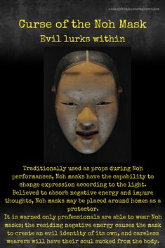 Curse of the Noh Mask Short Creepy Stories, Spooky Stories, Ghost Stories, Scary Legends, Legends And Myths, Creepy Urban Legends, Creepy Facts, Wtf Fun Facts, Creepy Things