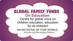 GLOBAL FAMILY FUNDS ON EDUCATION