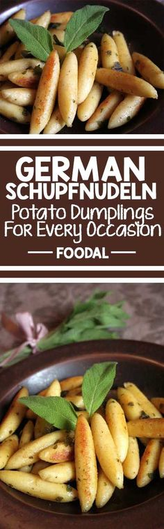 Looking for a traditional Swabaian fare perfect for Oktoberfest? Look no further than these authentic potato dumplings straight from the center of Germany's food culture. Get the recipe now http://foodal.com/recipes/pasta/german-schupfnudeln-potato-dumplings-for-every-occasion/