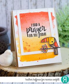 Card by Heather Hoffman. Reverse Confetti stamp sets: Toucan of Friendship and My Heart Trusts. Confetti Cuts: Toucan of Friendship and All Framed Up. Friendship card Faith card. Encouragement Card.