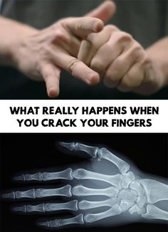 If you are used to crack your fingers, for sure you hears that you shouldn't do this anymore. What Really Happens When You Crack Your Fingers