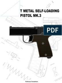 The DIY Sheet Metal Self-Loading Pistol (Practical Scrap Metal Small Arms). Armas Airsoft, Homemade Weapons, Submachine Gun, Home Workshop, Document Sharing, Sheet Metal, Revolver, Shotgun, Firearms