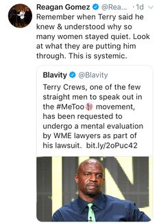Terry Crews does not deserve this. He deserves to be heard and respected and receive justice, like all male victims. <3