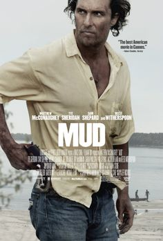 Official Poster for Matthew McConaughey's Mud Debuts on http://www.shockya.com/news