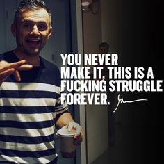 """Gary Vaynerchuk Quotes People Entrepreneur Tips Marketing 👉 Get Your FREE Guide """"The Best Ways To Make Money Online"""" Best Inspirational Quotes, Best Quotes, Motivational Quotes, Smart Quotes, Daily Quotes, Gary Vaynerchuk, Gary Vee, Go Getter, Hard To Love"""