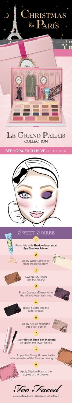 Too Faced Christmas Collection - Get the Look with Sephora exclusive Le Grand Palais - Sweet Soiree #toofaced