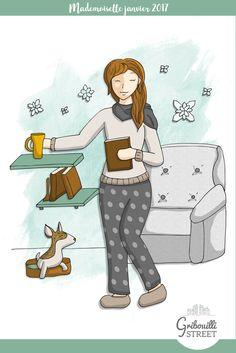 Mademoiselle Janvier reste au chaud, c'est cocooning. Un thé, un bon livre c'est tout ce qu'il lui faut.