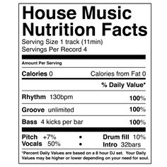House Music Nutrition Facts #funny #house #music