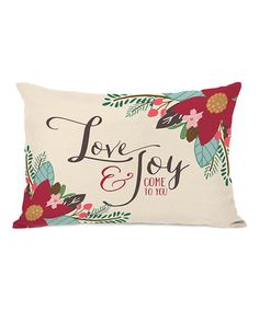 Another great find on #zulily! 'Love & Joy Come To You' Pillow #zulilyfinds