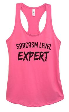 Womens Sarcasm Level Expert Grapahic Design Fitted Tank Top - Ideal1367