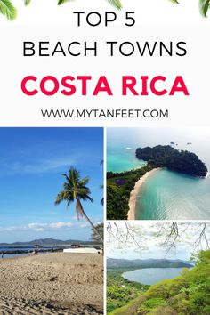 Top 5 beach towns in Costa Rica. All of these towns are easy to get to, have beautiful beaches and plenty of fun things to do. Click through to read more: https://mytanfeet.com/costa-rica-beach-information/beach-towns-costa-rica/  Costa Rica | Costa Rica travel tips | Costa Rica travel blog | hiking in  Costa Rica