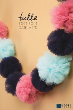 Tulle Pom Garland, 21 rzeczy do zrobienia w Tulle oprócz tutus Tulle Projects, Tulle Crafts, Pom Pom Crafts, Craft Projects, Sewing Projects, Tulle Garland, Tulle Poms, Pom Pom Garland, Tule Pom Pom