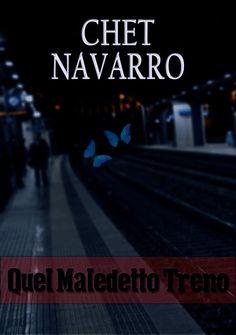 """Chet Navarro """"Quel Maledetto Treno"""" stampa formato A5"""