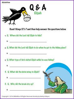 Read I Kings and then answer the questions about Elijah. Bible Activities For Kids, Bible Crafts For Kids, Bible Games, Sunday School Kids, Sunday School Lessons, Sunday School Crafts, Bible Stories, Stories For Kids, Elijah Bible