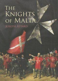 The Knights of Malta by Joseph Attard https://www.amazon.com/dp/9990900191/ref=cm_sw_r_pi_dp_x_aezvyb2JWZTK2