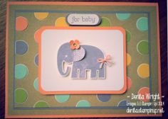 Zoo Babies New Baby card - my take on Baby Elephant for Baby http://www.stampinup.net/esuite/home/denita/ Inspired/CASed from Brian King www.stampinwithbrian.com - http://stampwithbrian.com/2013/11/24/baby-elephant-for-baby/