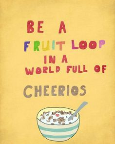 Fruit loop right here!
