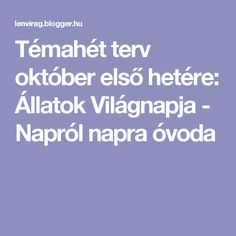 Témahét terv október első hetére: Állatok Világnapja - Napról napra óvoda Dysgraphia, Dyslexia, Preschool Bible, Kindergarten Crafts, Diy For Kids, Kids Learning, Elementary Schools, Teaching, Education
