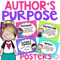 Author's Purpose Posters for students to refer to during reading time!