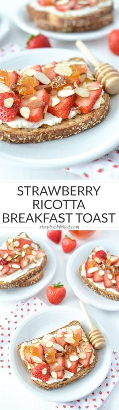 Strawberry Ricotta Breakfast Toast | /simplywhisked/