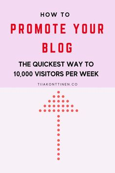 How to promote your blog: The quickest way to 10,000 visitors per week I Tiia Konttinen I Tips how to increase your blog traffic, how to get visitors, how to increase your following, how to grow your blog traffic #blog #blogging #blogtraffic #blogtips #tiiakonttinen #seoforbloggers How To Create A Successful Blog, Creating A Blog, How To Start A Blog, Make Money Blogging, Way To Make Money, Best Workout Routine, Keyword Planner, Seo For Beginners, Blog Topics