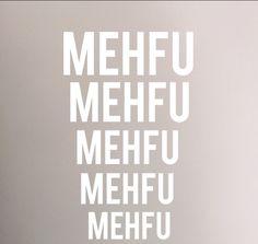 Mehfu!