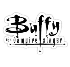 """Buffy the Vampire Slayer LOGO"" Stickers by jaquelinefox 
