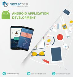 Customize your Android Application Development with NectarBits(Creative Apps Devs.)