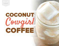 Coconut Cowgirl Coffee