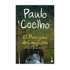El peregrino de Compostela. Libro de Paulo Coelho sobre la necesidad de encontrar nuestro camino en la vida.