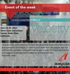 Event of the Week! Velocity, June 24 -26, 2014, California