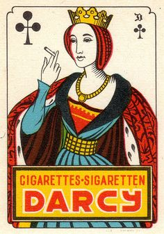 Elegant as all get out Queen of Clubs on promo material for Darcy Cigarettes out of France (?). Would love to know more about this.