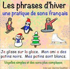 Les phrases d'hiver: pratique de sons français  (Winter Fr