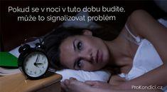 Pokud se v noci v tuto dobu budíte, může to signalizovat problém | ProKondici.cz